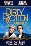 Dirty Rotten Scoundrels London